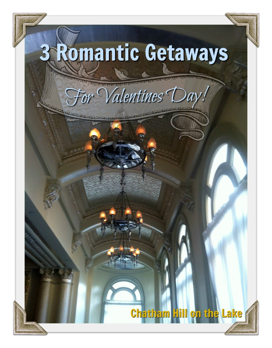 3 Romantic Getaways for Valentines Day