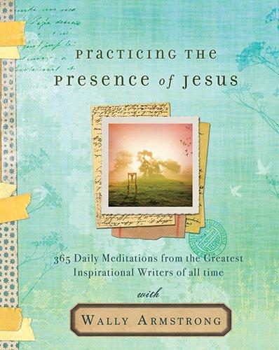 Devotional Practicing the Presence of Jesus