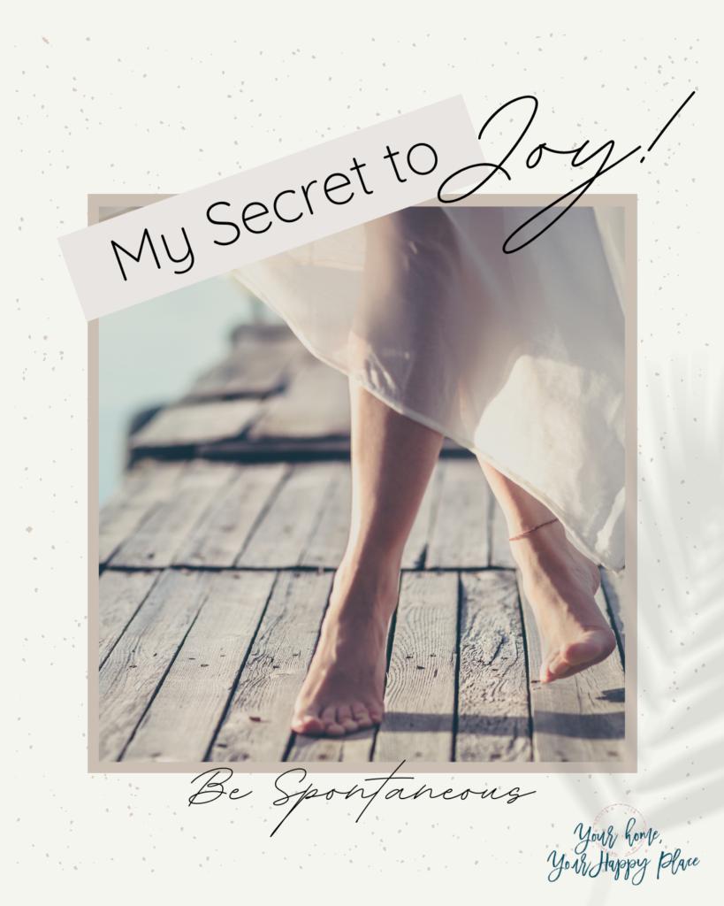 My Secret to Joy