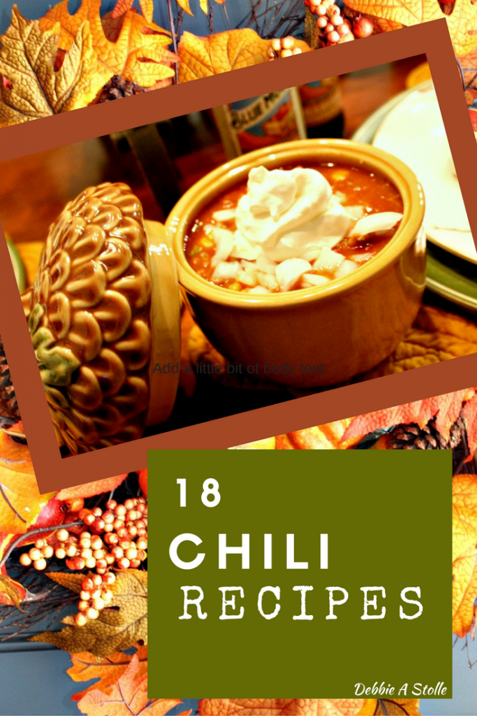 18 Chili Recipes www.chathamhillonthelake.com