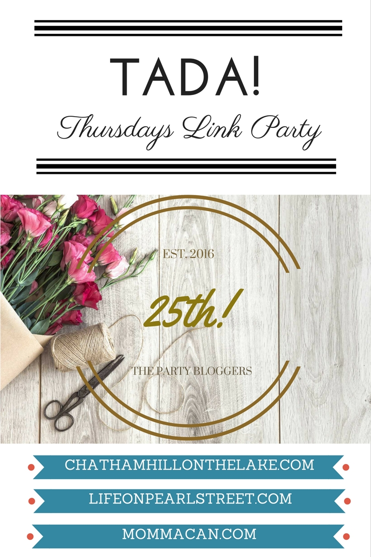 25th Edition of TADA! Thursdays Link Party
