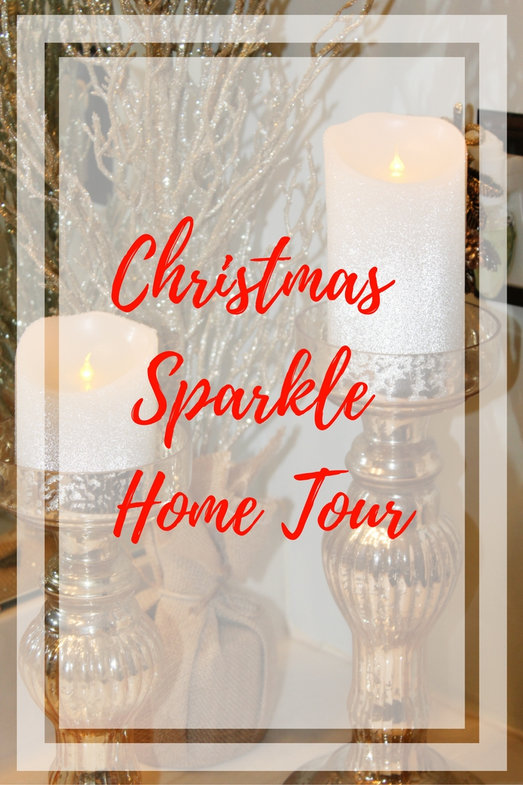 Christmas Sparkle Home Tour