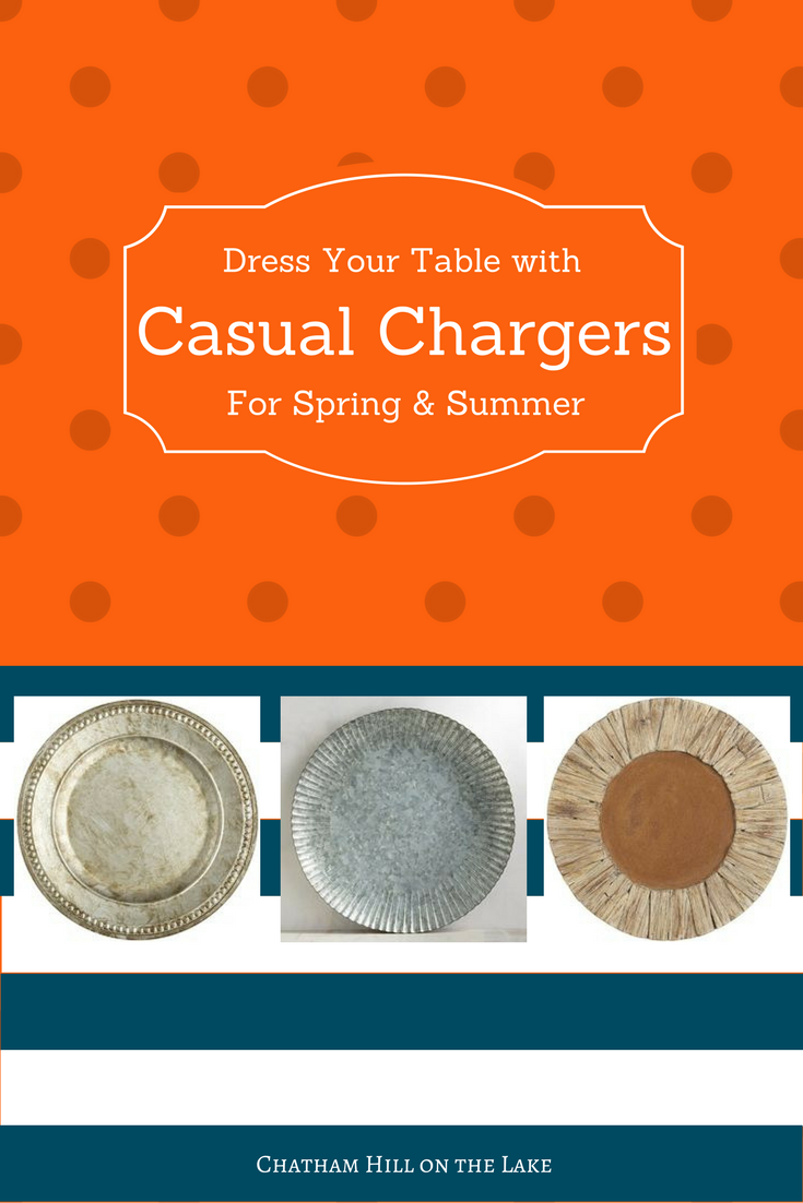 Casual Chargers for Spring & Summer www.chathamhillonthelake.com