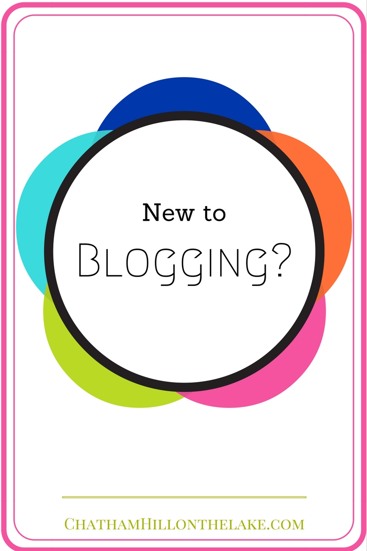 New to Blogging? www.chathamhillonthelake.com