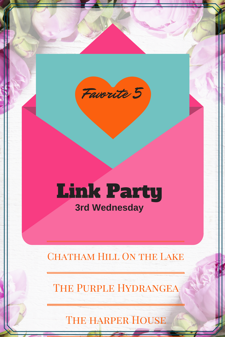 Favorite 5 Link Party at www.chathamhillonthelake.com