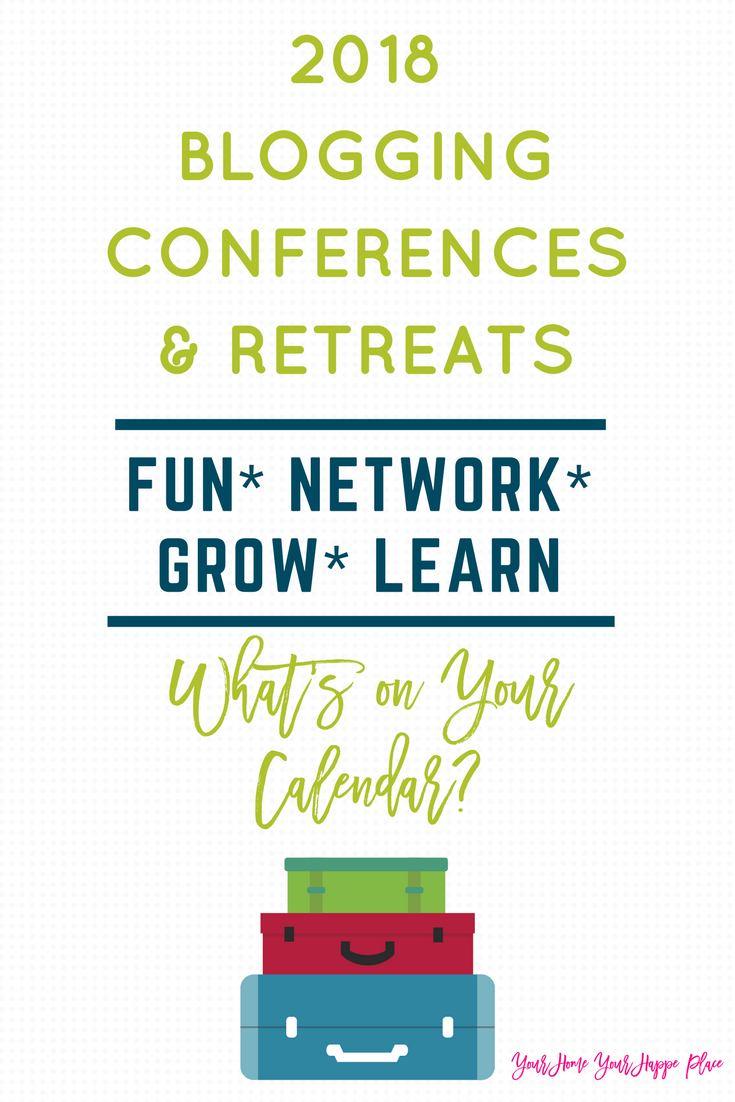 2018 Blogging Conferences and Retreats – What's On Your Calendar?