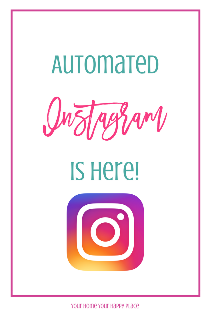 Schedule Instagram Posts and Forget About It! https://www.yourhomeyourhappyplace.com
