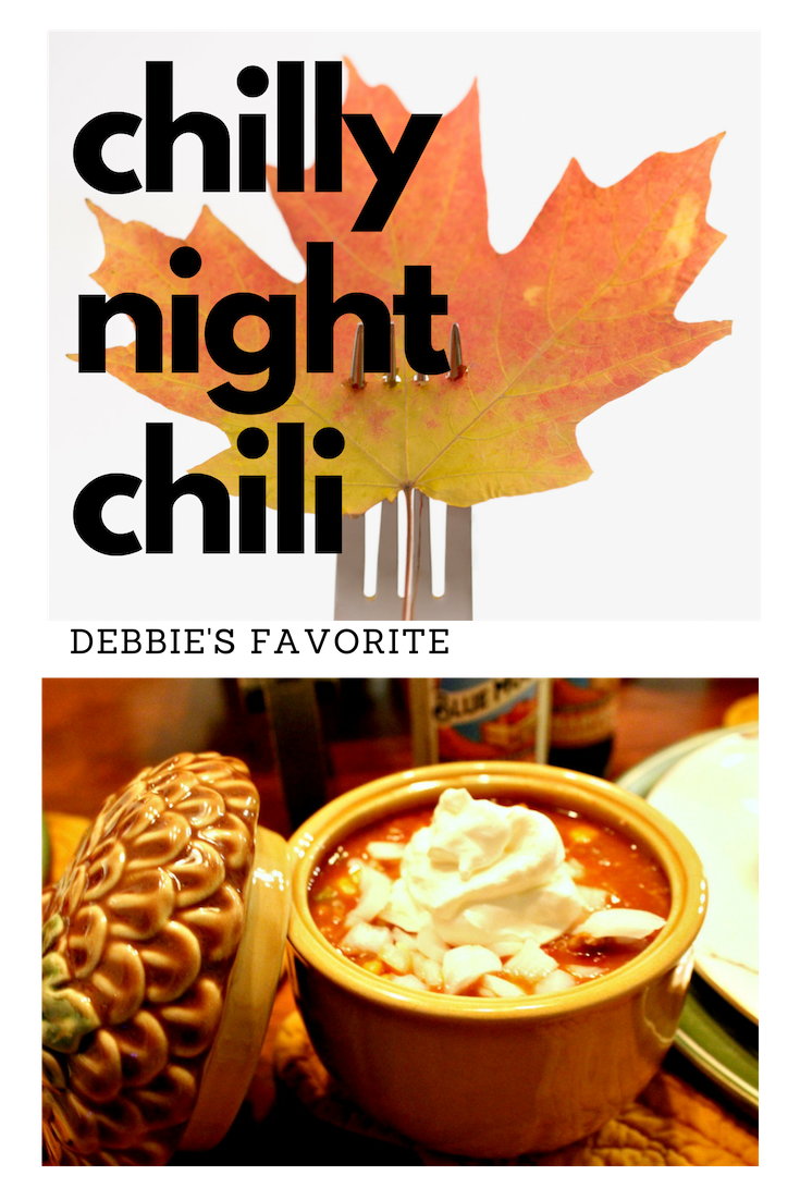 "Debbie's Favorite ""Chilly Night Chili"""